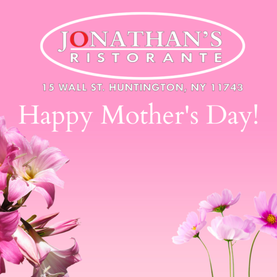 Make A Mother's Day Reservation At Jonathan's